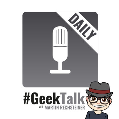 0964 #GeekTalk Daily mit Martin Rechsteiner zu Apple, WhatsApp und Elon Musk