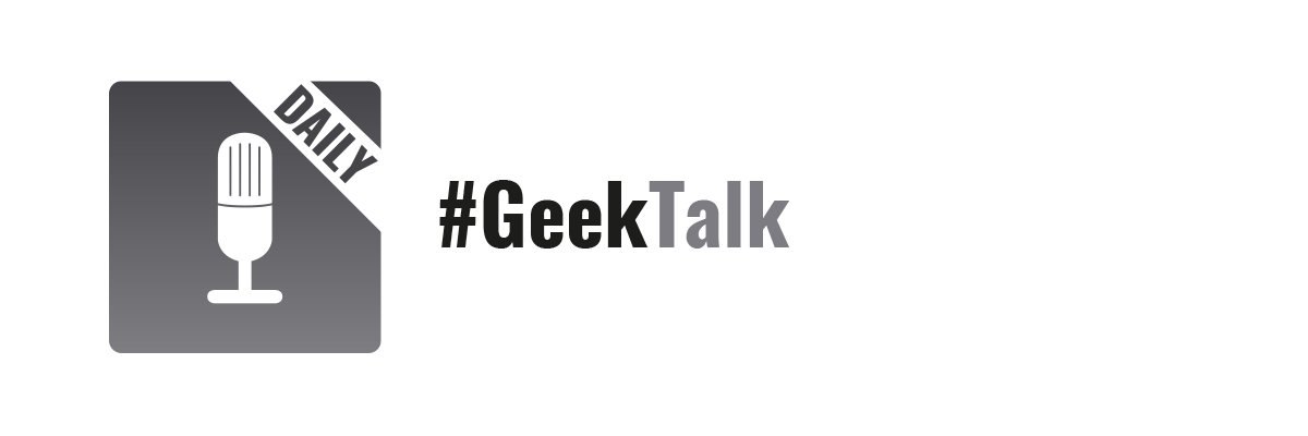 #GeekTalk Daily Podcast Label